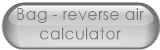 Bag - reverse air calculator